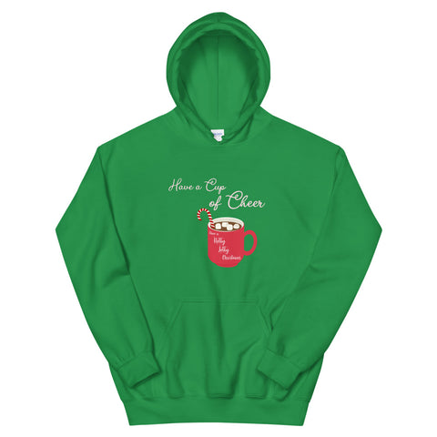 Have a Cup of Cheer - Hoodie (Unisex)