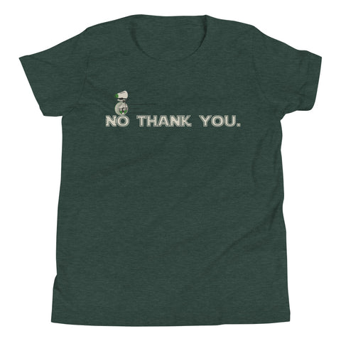 No Thank You - Youth Tee
