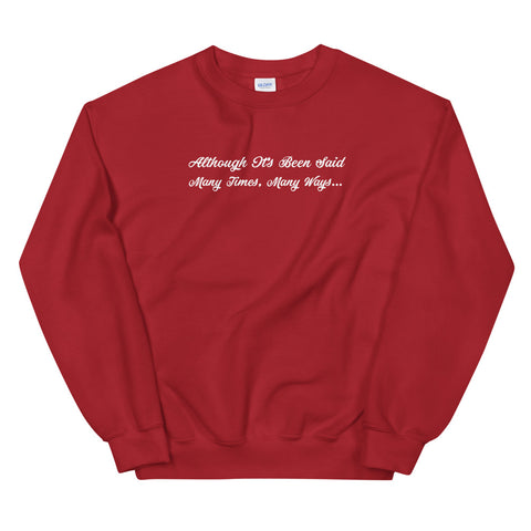 Many Times, Many Ways - Crew Neck Sweater (Unisex)