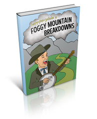 Foggy Mountain Breakdowns - eBook and Video