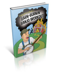HappyBanjoDude's Barn-Burnin' Banjo Workout - eBook and Video