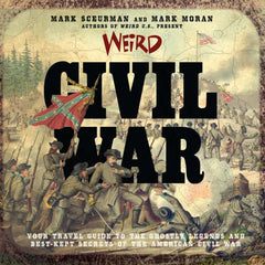 Weird Civil War - Hardcover Signed by the Authors