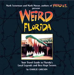 Weird Florida – Hardcover