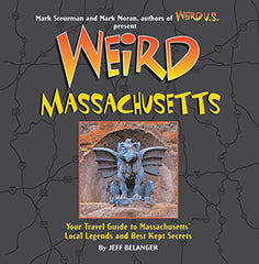 Weird Massachusetts – Hardcover