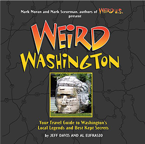 Weird Washington – Hardcover