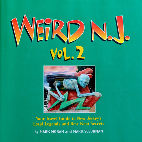 Weird NJ Volume 2: Signed by the Authors!