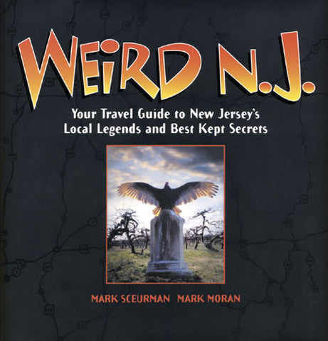 Weird NJ Volume 1 – Hardcover Signed by Authors