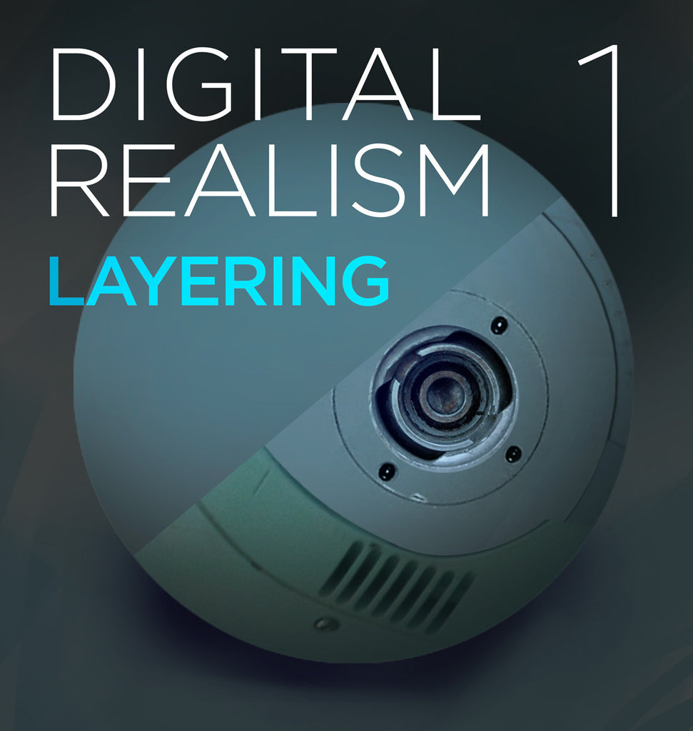Digital Realism 1: Layering