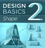 Design Basics 2: Shape