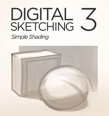 Digital Sketching 3: Simple Shading