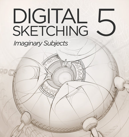 Digital Sketching 5: Imaginary Subjects