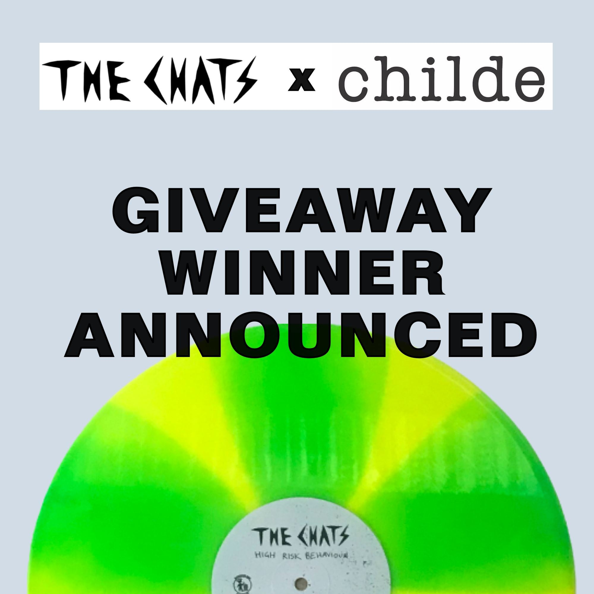 CHILDE x THE  CHATS GIVEAWAY - Winner Announced