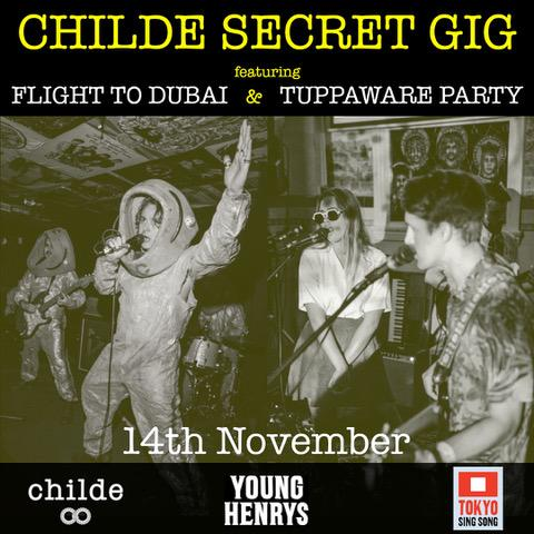 Childe Secret Gig Sydney - Flight to Dubai x Tuppaware Party at Tokyo Sing Song