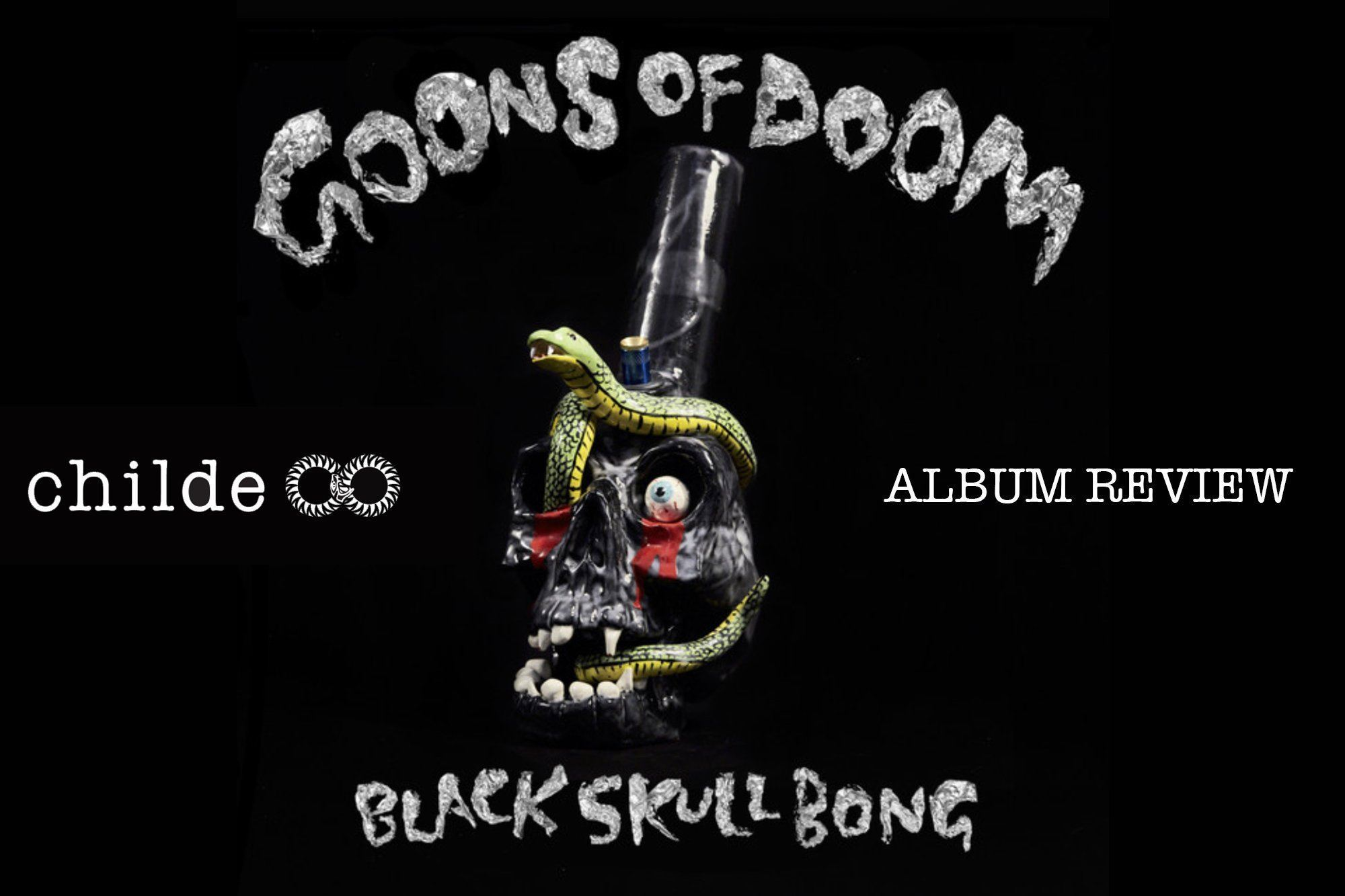 "Goons of Doom, ""Black Skull Bong"" 