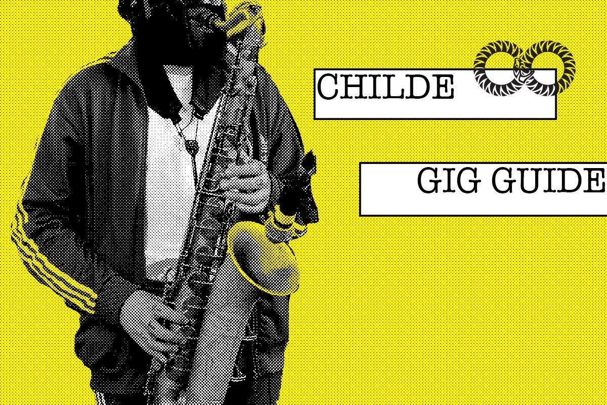 CHILDE | Gig Guide (August 15)