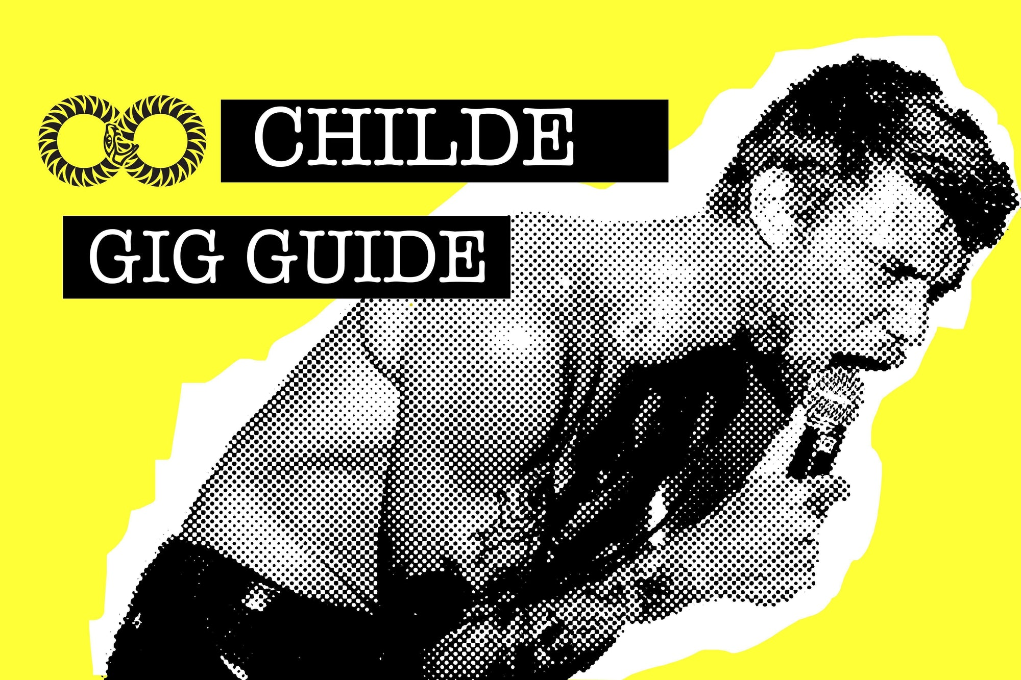 CHILDE | Gig Guide