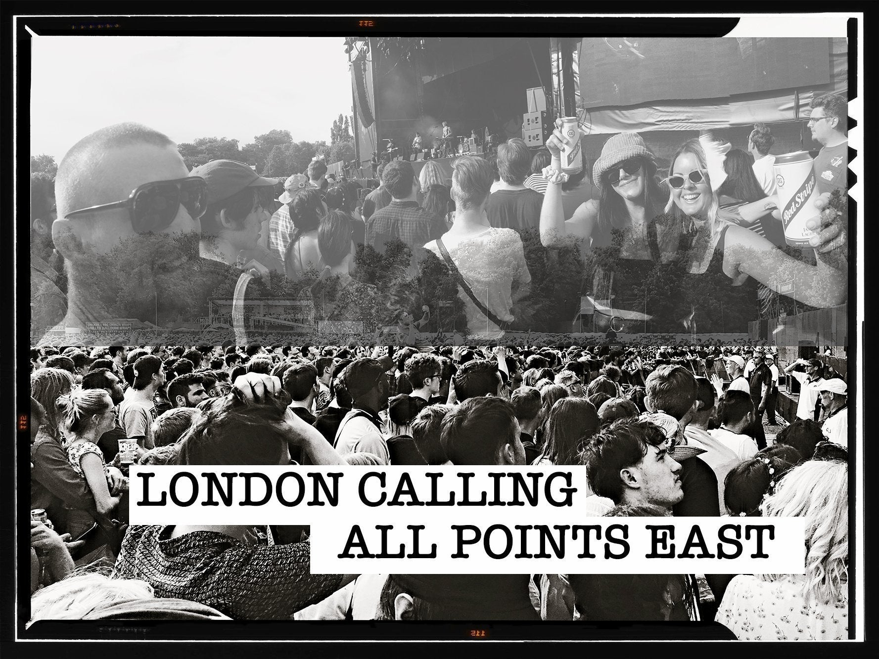 London Calling | (Part 1) All Points East Festival