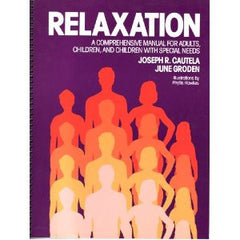 Relaxation: A Comprehensive Manual For Adults Children, & Children with special needs