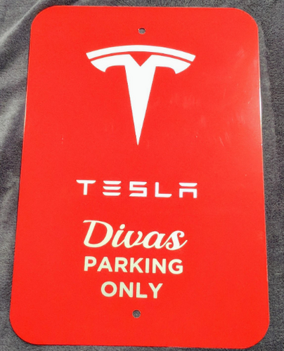 Tesla Divas Parking Sign