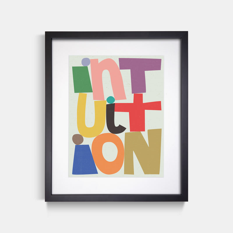 Intuition Letter Art Print Black Frame