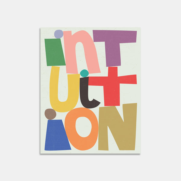 Intuition Letter Art Print