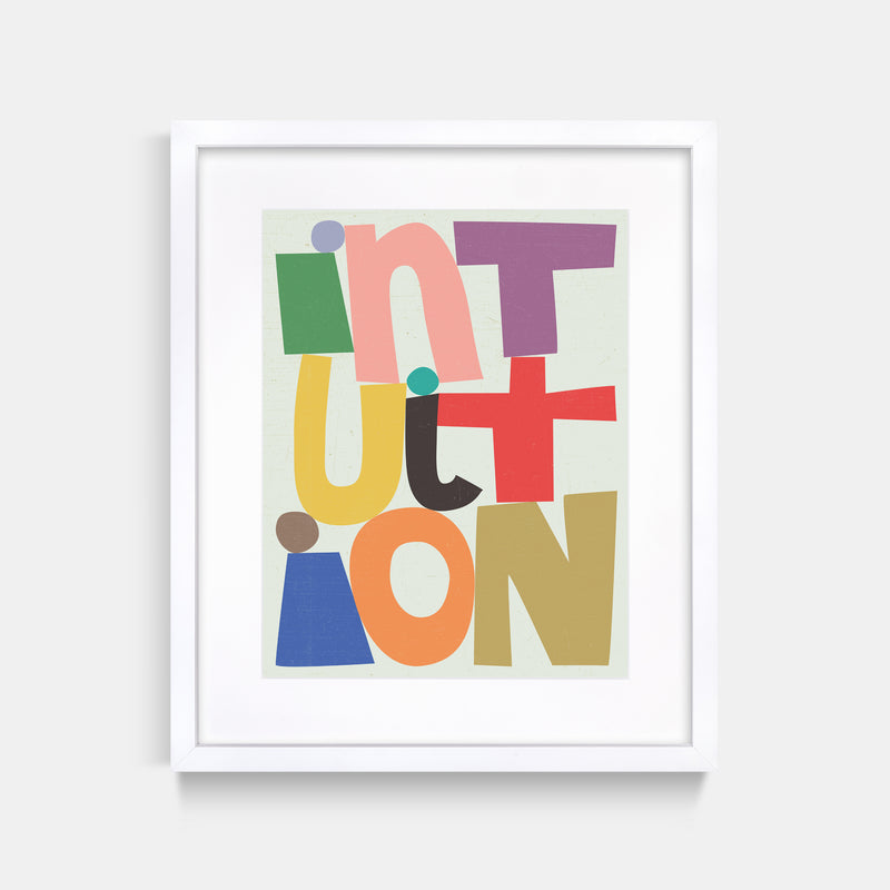Intuition Letter Art Print White Frame
