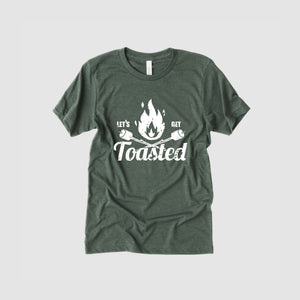 Lets Get Toasted Tee