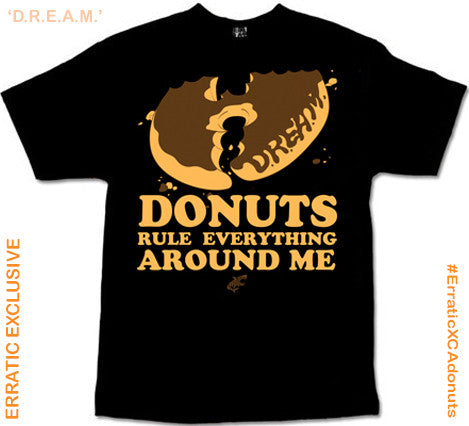 D.R.E.A.M. -  California Donuts X Erratic Clothing
