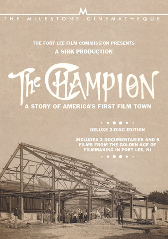 Champion: A Story of America's First Film Town — Two Disc DVD Set!