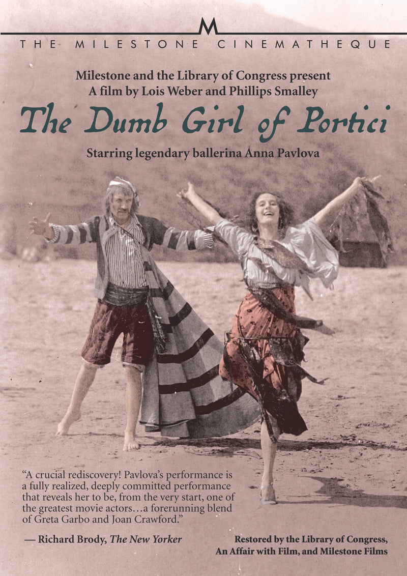 Dumb Girl of Portici, The (by Lois Weber)
