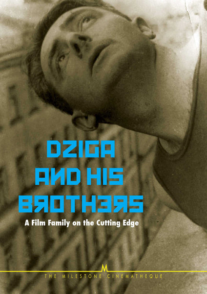 Dziga and His Brothers