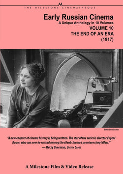 Early Russian Cinema, Volume Ten: The End of an Era