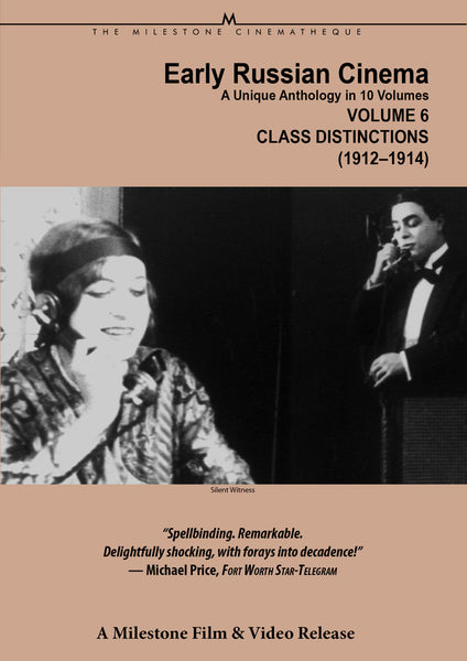 Early Russian Cinema, Volume 6: Class Distinctions