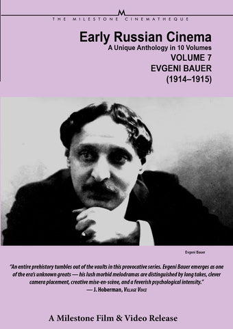 Early Russian Cinema, Volume 7: Evgeni Bauer