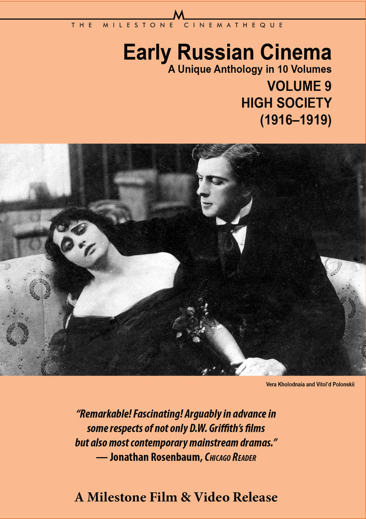 Early Russian Cinema, Volume 9: High Society