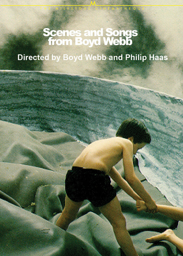 Scenes and Songs from Boyd Webb