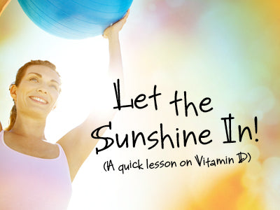 Let the Sunshine In (A quick lesson on Vitamin D) | Bulu Box - Sample superior vitamins and supplements