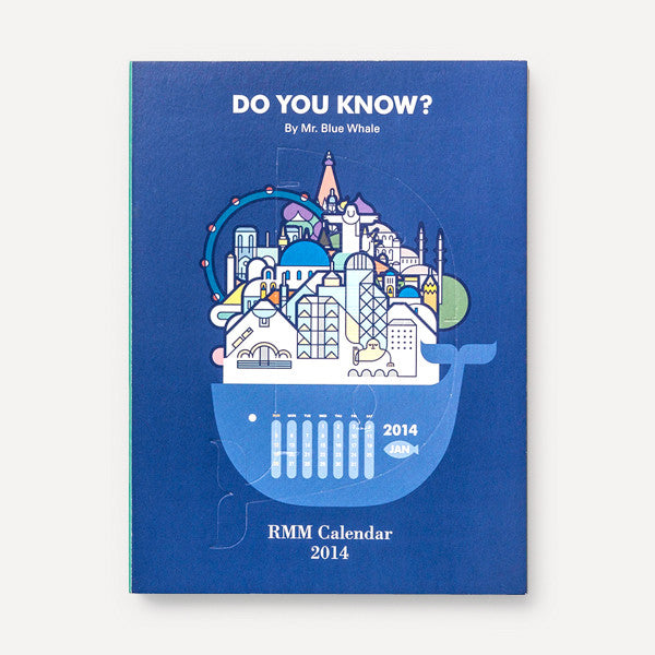 RMM Calendar 2014, Do you know? by Mr. Blue Whale - Readymade Objects Shop - 2