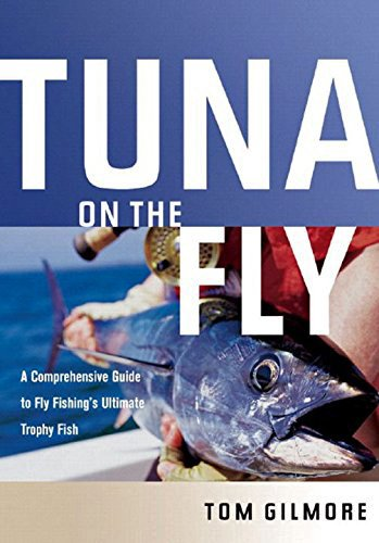 Book-Tuna on a Fly- Gilmore