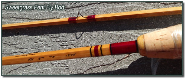 Sweetgrass Bamboo Fly Rods