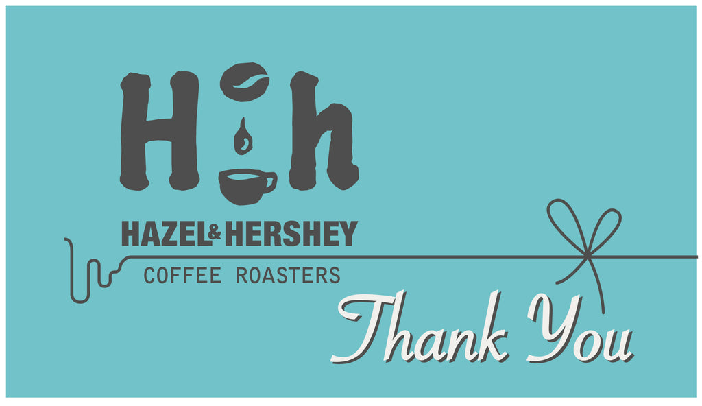 Gift card - Hazel & Hershey Coffee Roasters