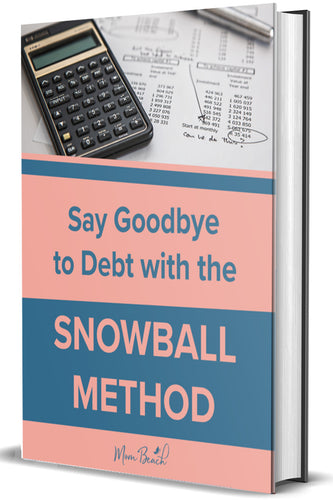 Say Goodbye to Debt with the Snowball Method eBook