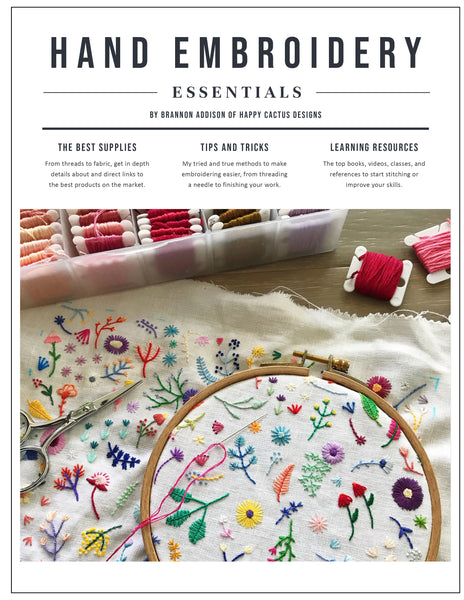 Happy Cactus Designs Hand Embroidery Essentials Resource Guide