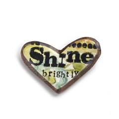 Kelly Rae Roberts Wood Carved Pin-Shine Brightly **
