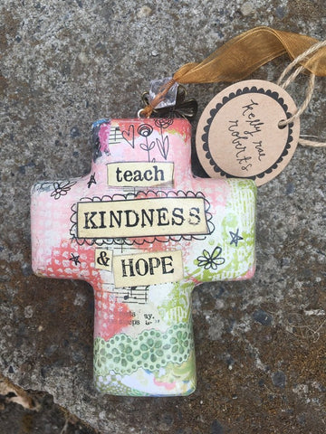 Kelly Rae Roberts 2018 Ornament-Cross Teach Kindness