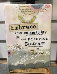Kelly Rae Roberts Plaque - Practice Courage