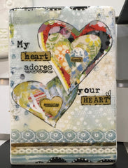 Kelly Rae Roberts Plaque - My Heart