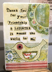Kelly Rae Roberts Plaque - Friendship & Laughter