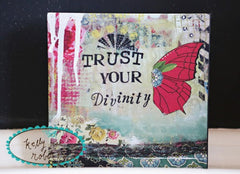 "Kelly Rae Roberts 6"" Wall Art-Trust Your Divinity **"