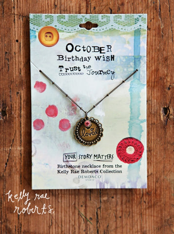 Kelly Rae Roberts Necklace Birthstone-October **